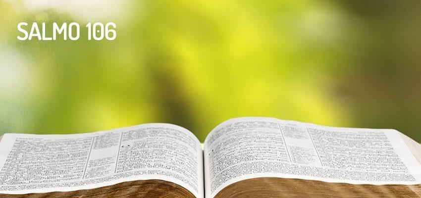 Salmo 106, la rebeldía del pueblo de Israel