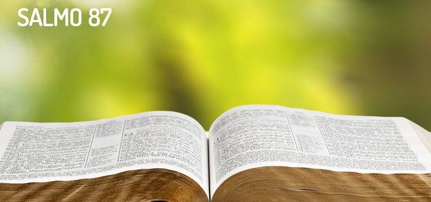 Salmo 87, habitar en la ciudad de Dios