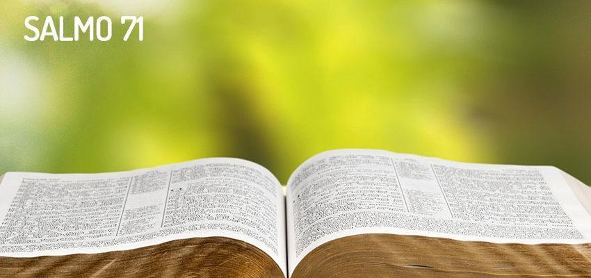 Salmo 71, una imponente plegaria llena de gran fuerza y fe