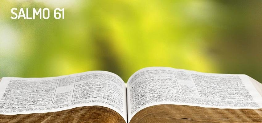 Salmo 61, oración de alabanza y fidelidad