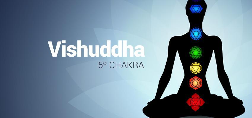 Vishuddha - Reconociendo el 5º Chakra