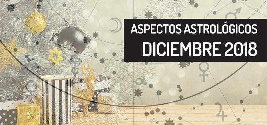 Aspectos astrológicos de diciembre 2018