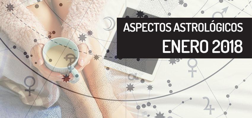 Aspectos astrológicos de enero 2018