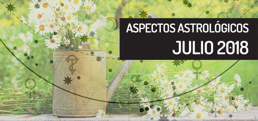 Aspectos astrológicos de julio 2018