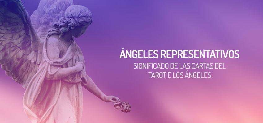 Significado de las cartas del Tarot de los Ángeles: Ángeles Representativos