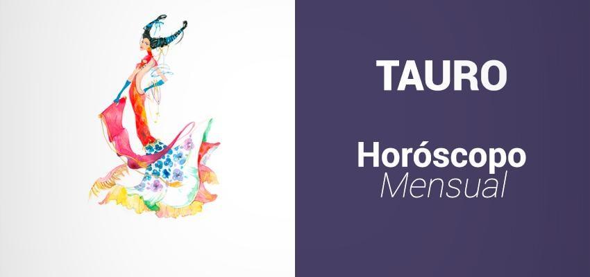 Horóscopo Mensual para Tauro