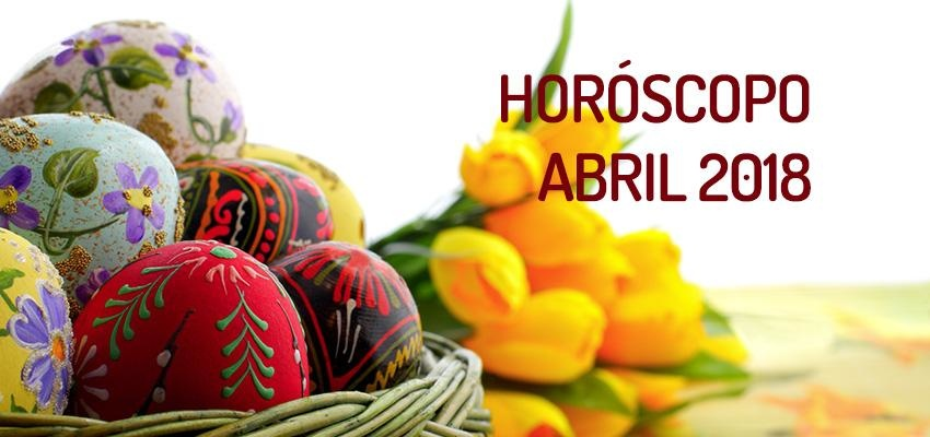 Horóscopo Abril 2018