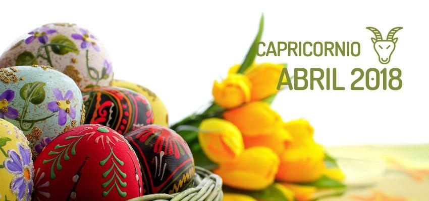 Horóscopo de Capricornio para Abril 2018