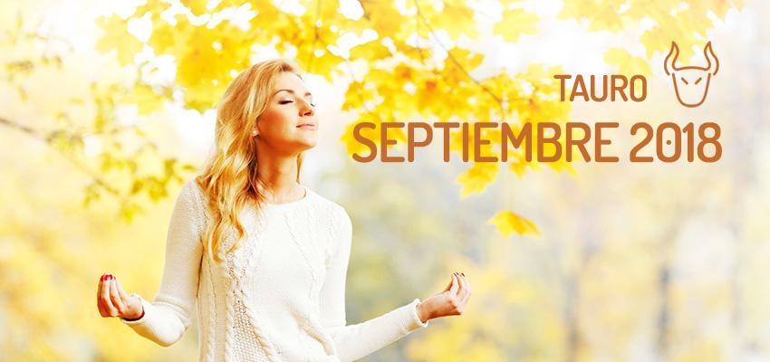 Horóscopo de Tauro para Septiembre 2018