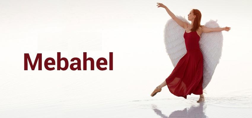 Mebahel: el Ángel de la justicia