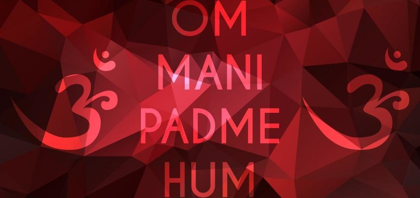 Mantra Om Mani Padme Hum, el más poderoso y más utilizado
