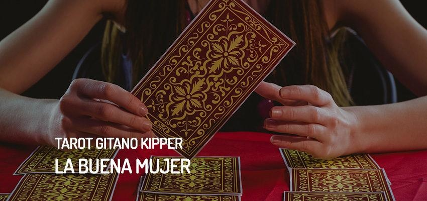 La buena mujer del Tarot Gitano Kipper