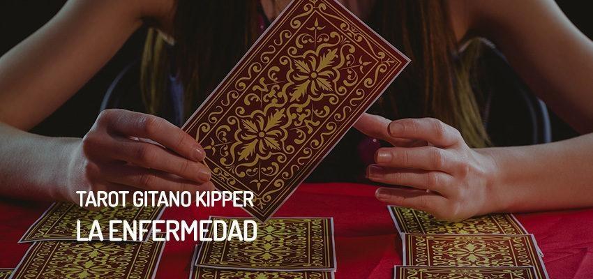 La enfermedad del Tarot Gitano Kipper