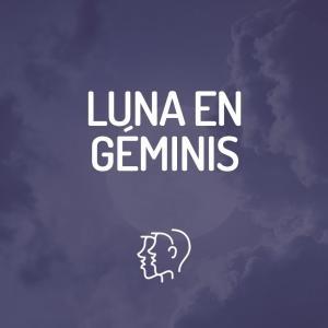 Signo Lunar - Luna en Géminis